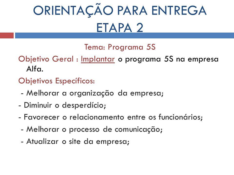 ORIENTAÇÃO PARA ENTREGA ETAPA 2