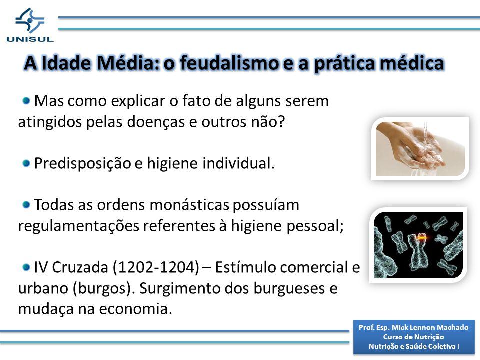 A Idade Média: o feudalismo e a prática médica