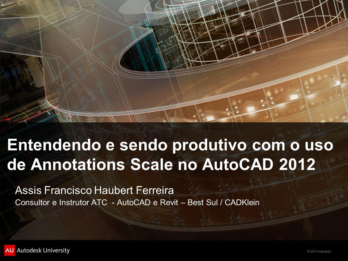Entendendo e sendo produtivo com o uso de Annotations Scale no AutoCAD 2012