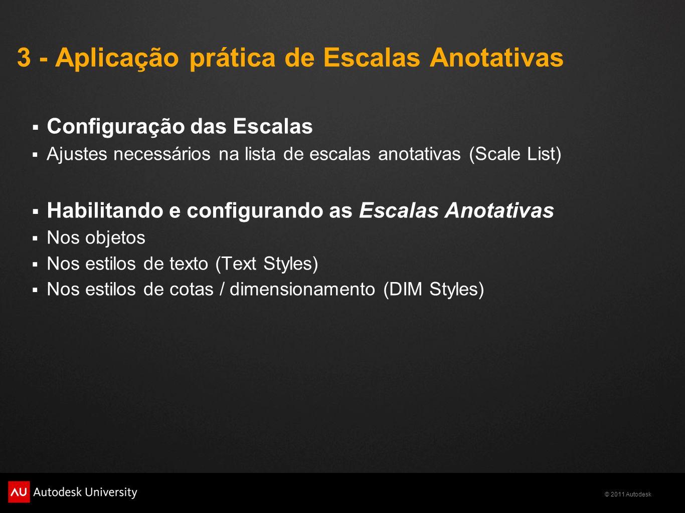 3 - Aplicação prática de Escalas Anotativas