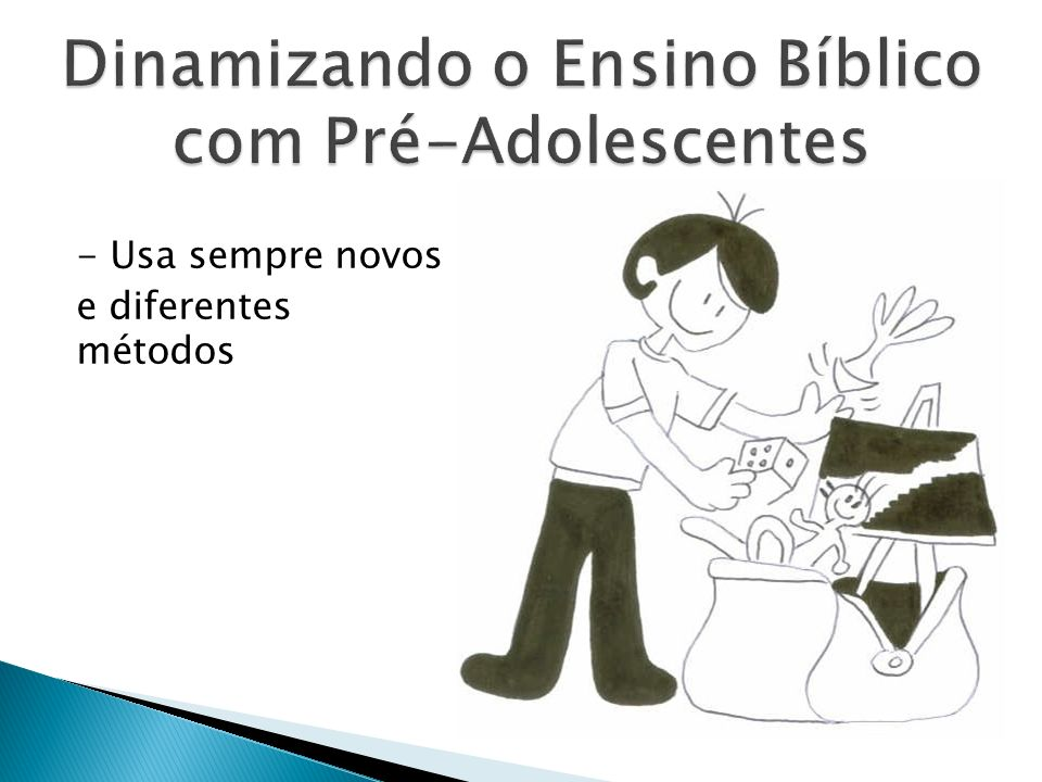 Dinamizando o Ensino Bíblico com Pré-Adolescentes