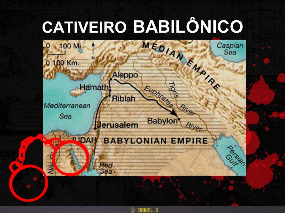 CATIVEIRO BABILÔNICO