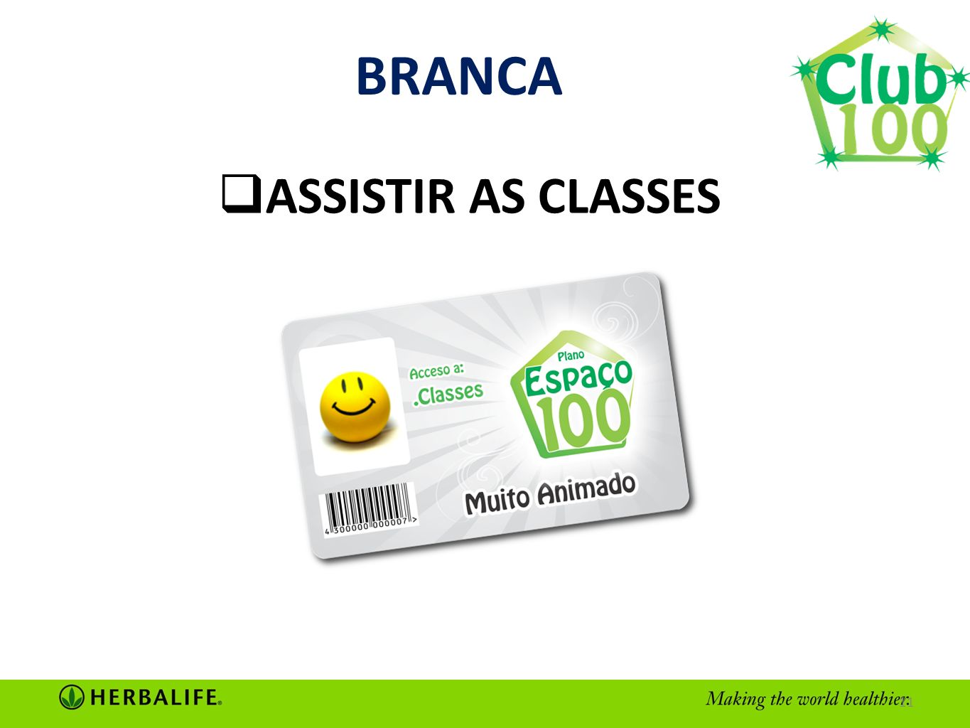 BRANCA ASSISTIR AS CLASSES 11