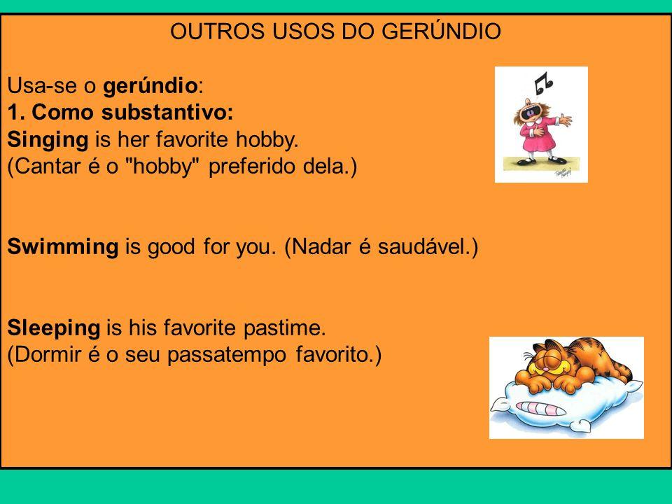 OUTROS USOS DO GERÚNDIO