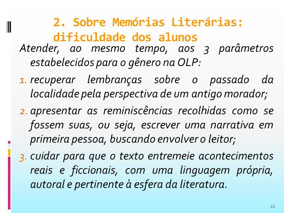 2. Sobre Memórias Literárias: dificuldade dos alunos