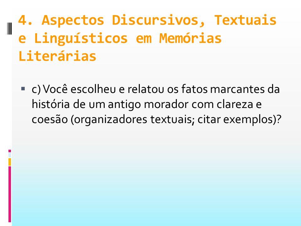 4. Aspectos Discursivos, Textuais e Linguísticos em Memórias Literárias