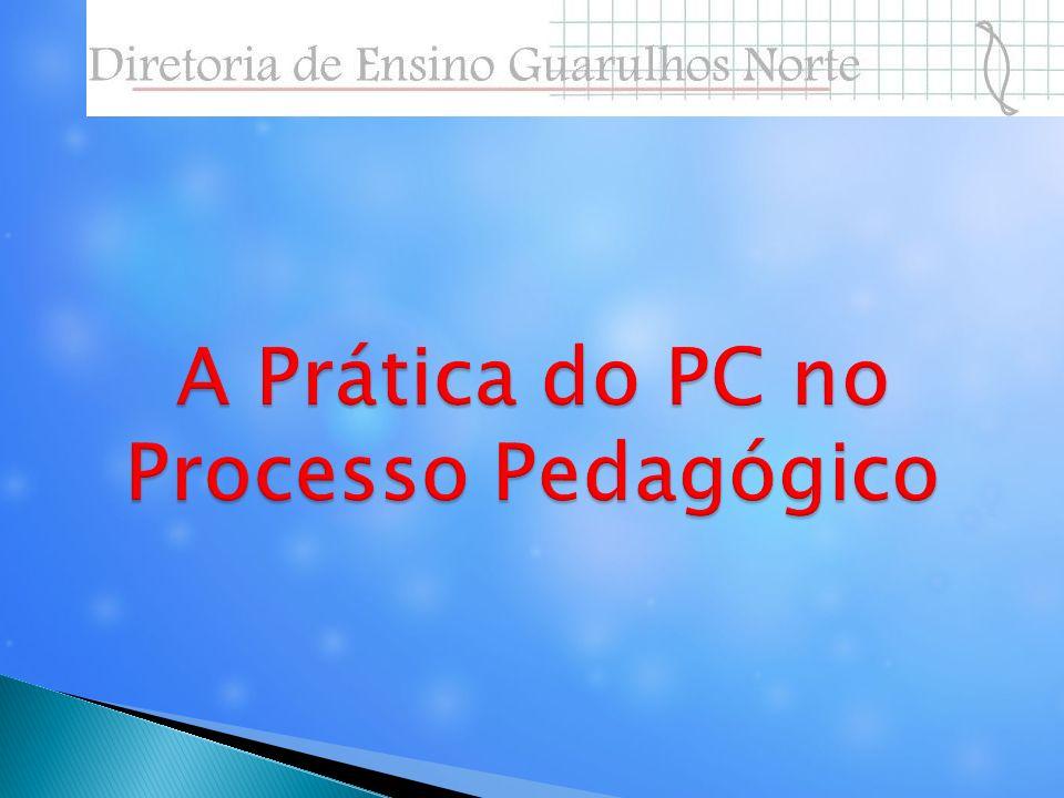 A Prática do PC no Processo Pedagógico