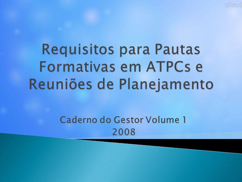 Requisitos para Pautas Formativas em ATPCs e Reuniões de Planejamento