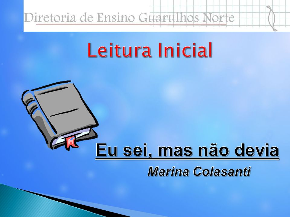 Leitura Inicial Eu sei, mas não devia Marina Colasanti