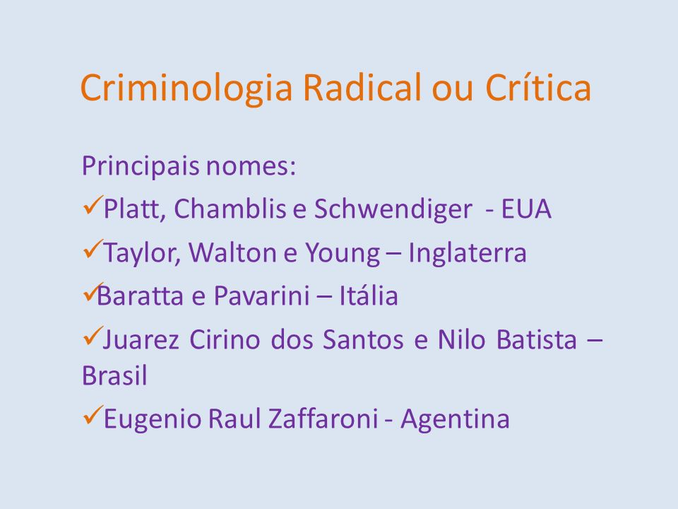 Criminologia Radical ou Crítica