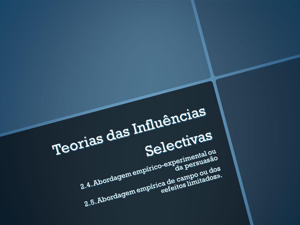 Teorias das Influências Selectivas