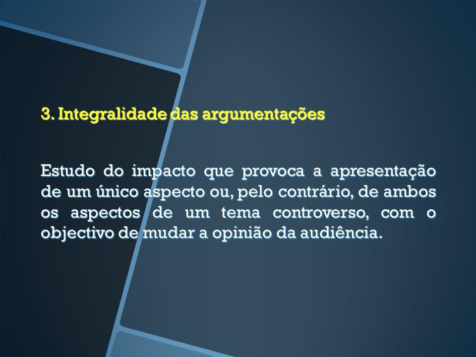 3. Integralidade das argumentações