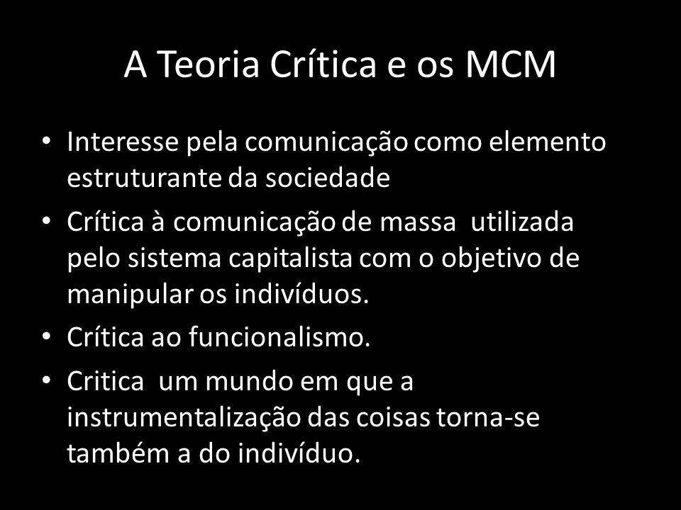 A Teoria Crítica e os MCM
