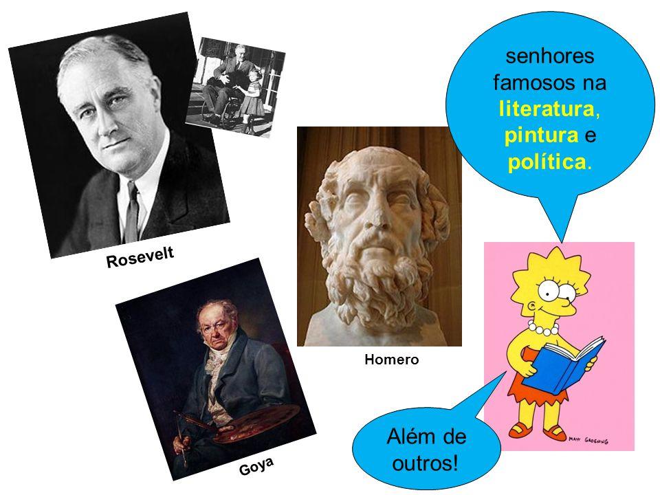 senhores famosos na literatura, pintura e política.