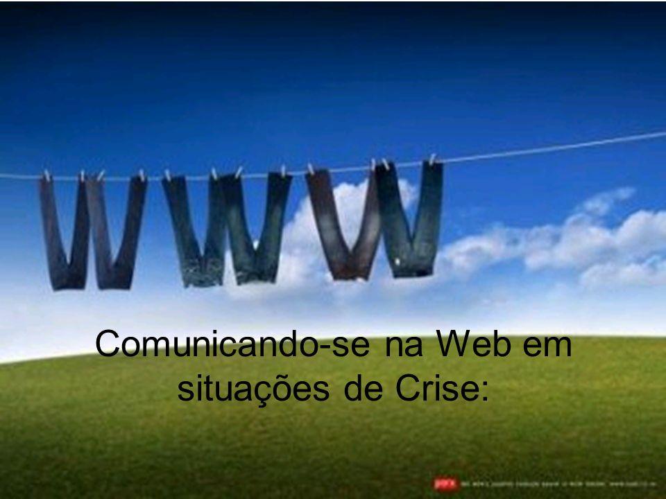 Comunicando-se na Web em situações de Crise: