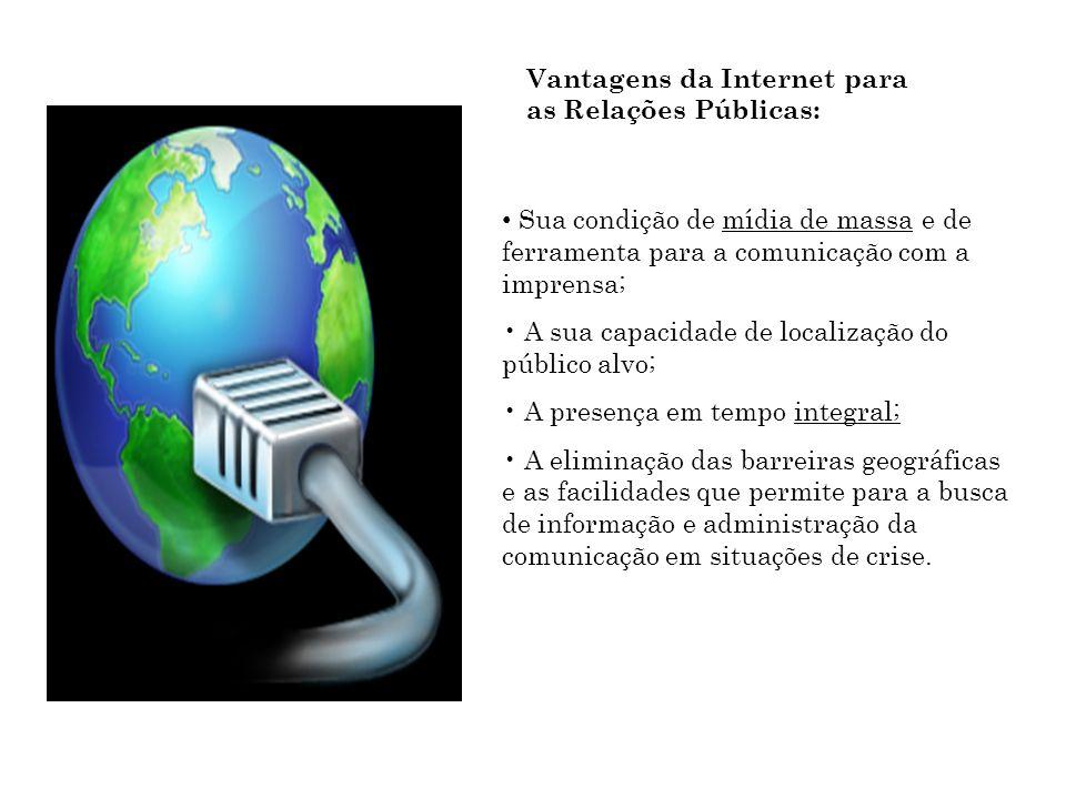 Vantagens da Internet para as Relações Públicas: