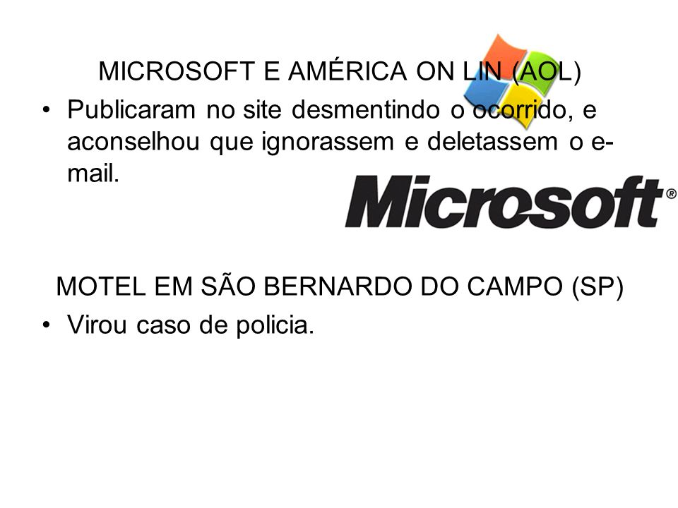 MICROSOFT E AMÉRICA ON LIN (AOL)