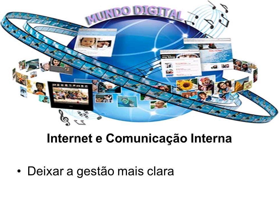 Internet e Comunicação Interna