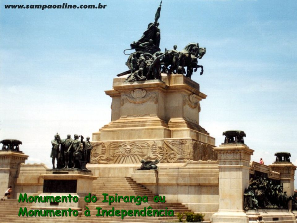 Monumento do Ipiranga ou Monumento à Independência