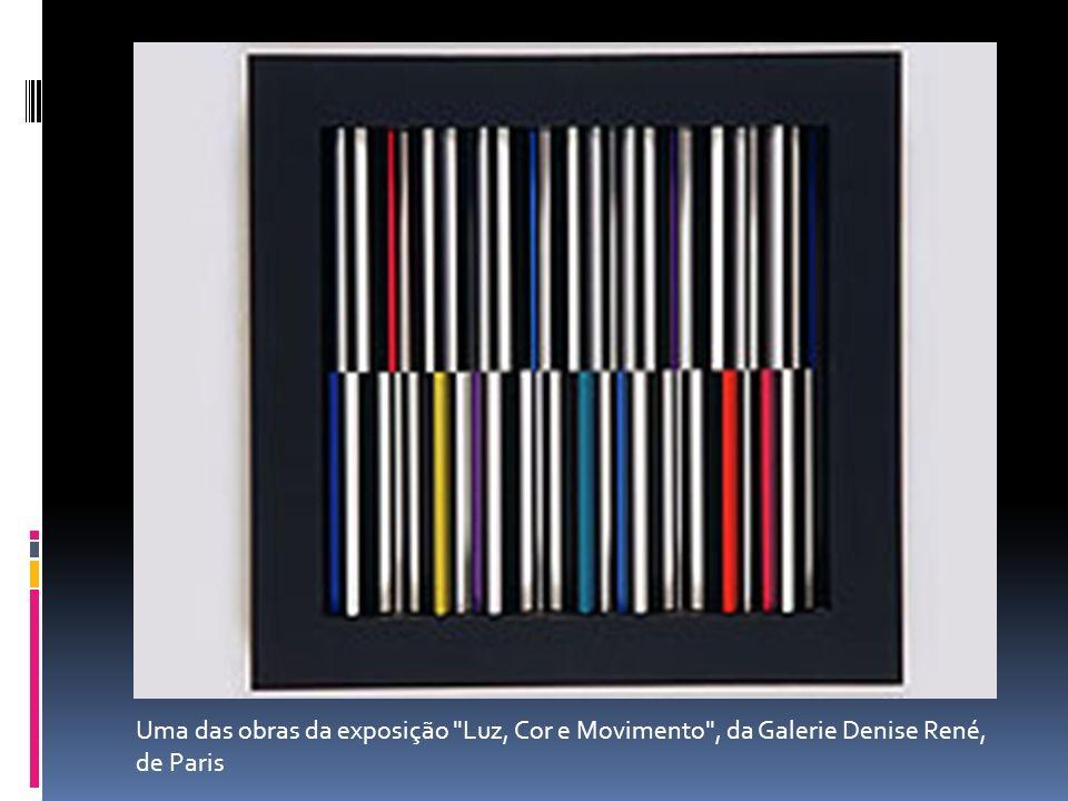 Uma das obras da exposição Luz, Cor e Movimento , da Galerie Denise René, de Paris