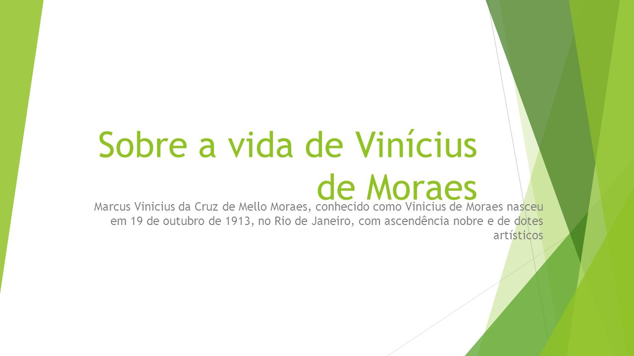 Sobre a vida de Vinícius de Moraes