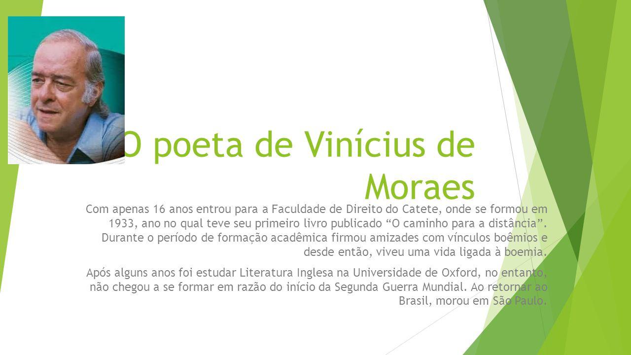 O poeta de Vinícius de Moraes