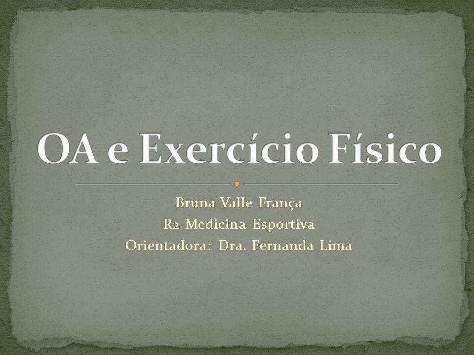 Orientadora: Dra. Fernanda Lima