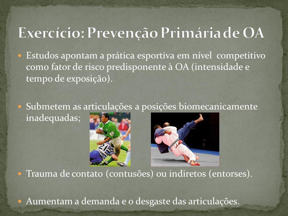 Exercício: Prevenção Primária de OA