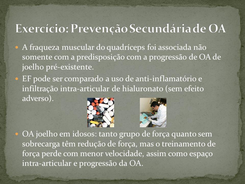 Exercício: Prevenção Secundária de OA