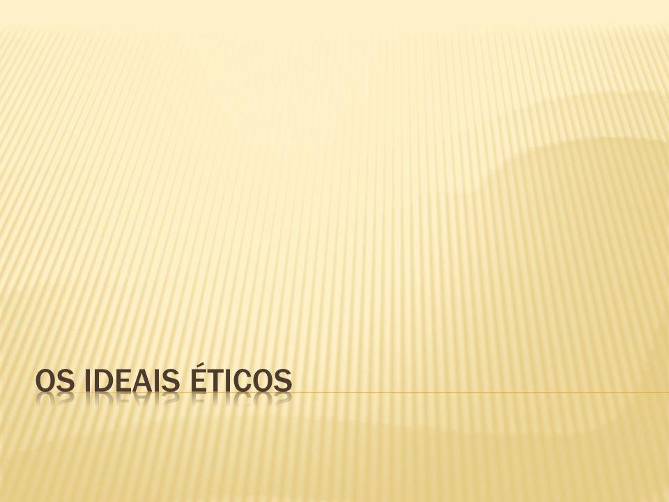 Os ideais éticos