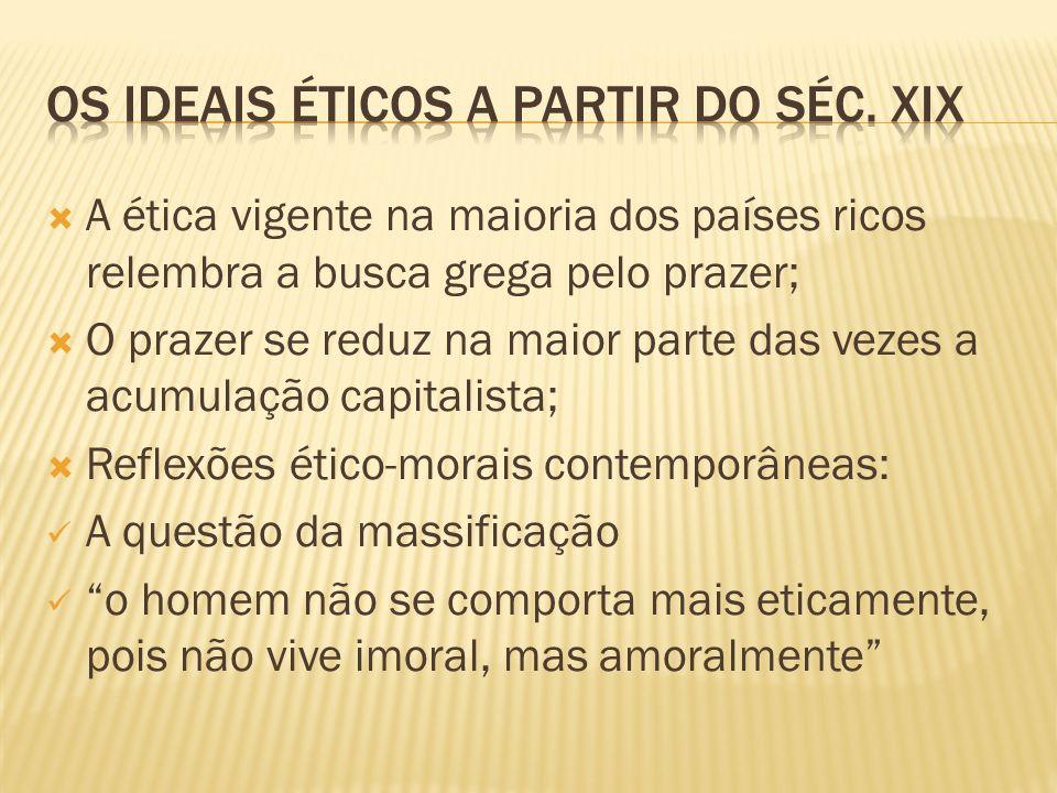 Os ideais éticos a partir do séc. XIX