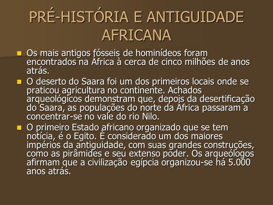 PRÉ-HISTÓRIA E ANTIGUIDADE AFRICANA