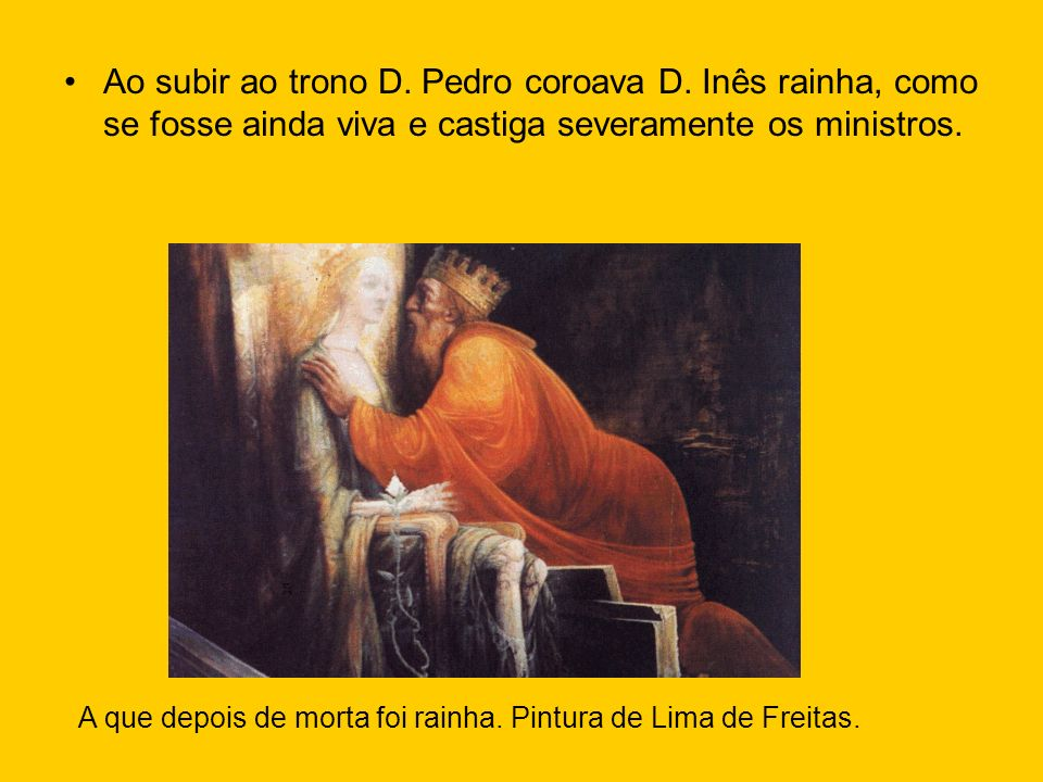 Ao subir ao trono D. Pedro coroava D