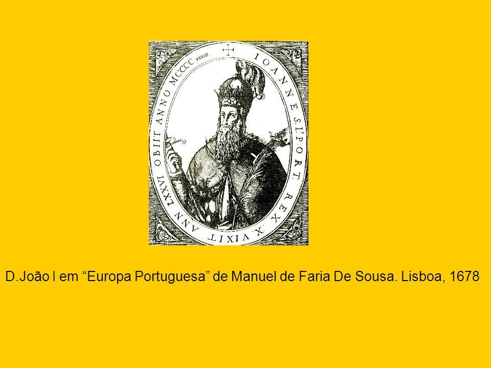 D. João I em Europa Portuguesa de Manuel de Faria De Sousa