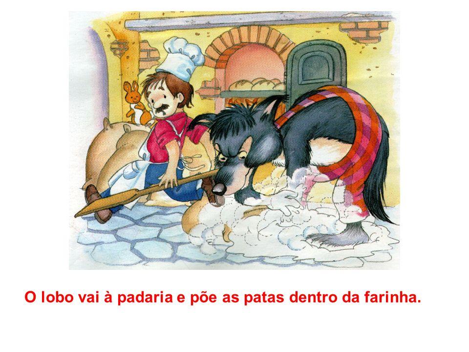 O lobo vai à padaria e põe as patas dentro da farinha.
