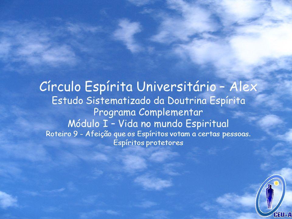 Círculo Espírita Universitário – Alex
