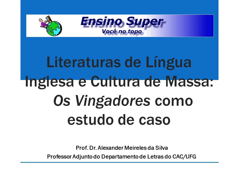 Literaturas de Língua Inglesa e Cultura de Massa: Os Vingadores como estudo de caso