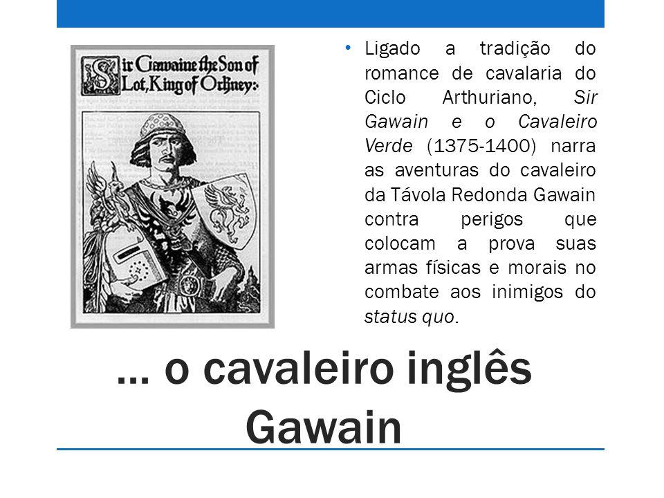 ... o cavaleiro inglês Gawain