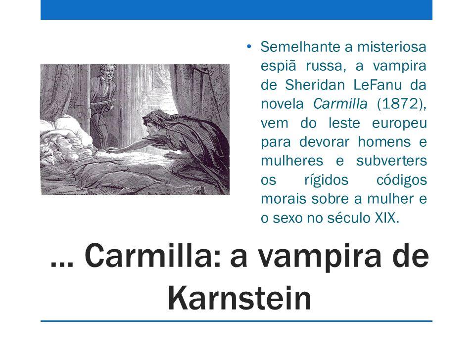 ... Carmilla: a vampira de Karnstein