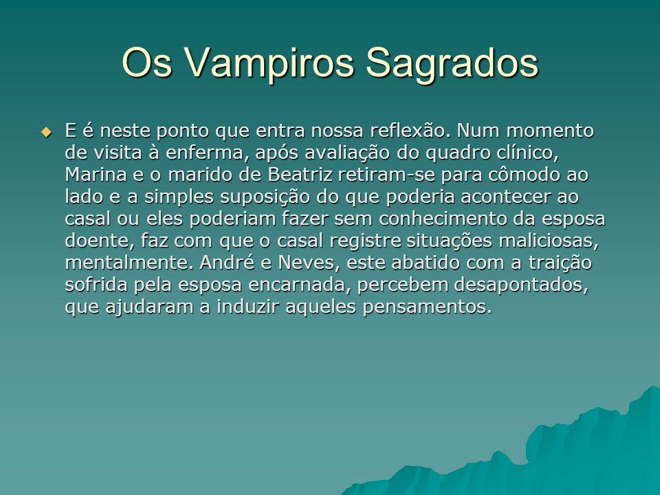 Os Vampiros Sagrados