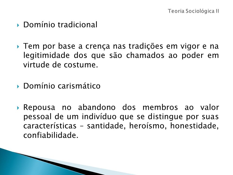 Teoria Sociológica IIDomínio tradicional.