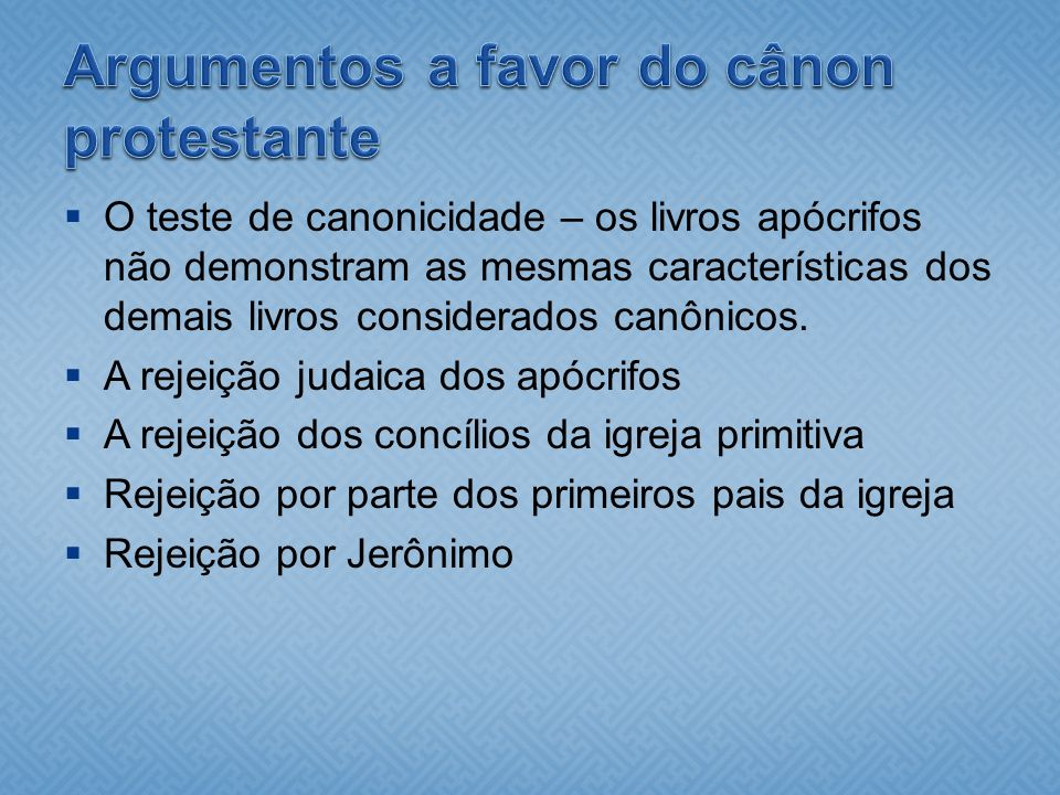 Argumentos a favor do cânon protestante