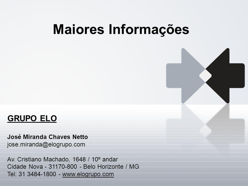 Maiores Informações GRUPO ELO José Miranda Chaves Netto