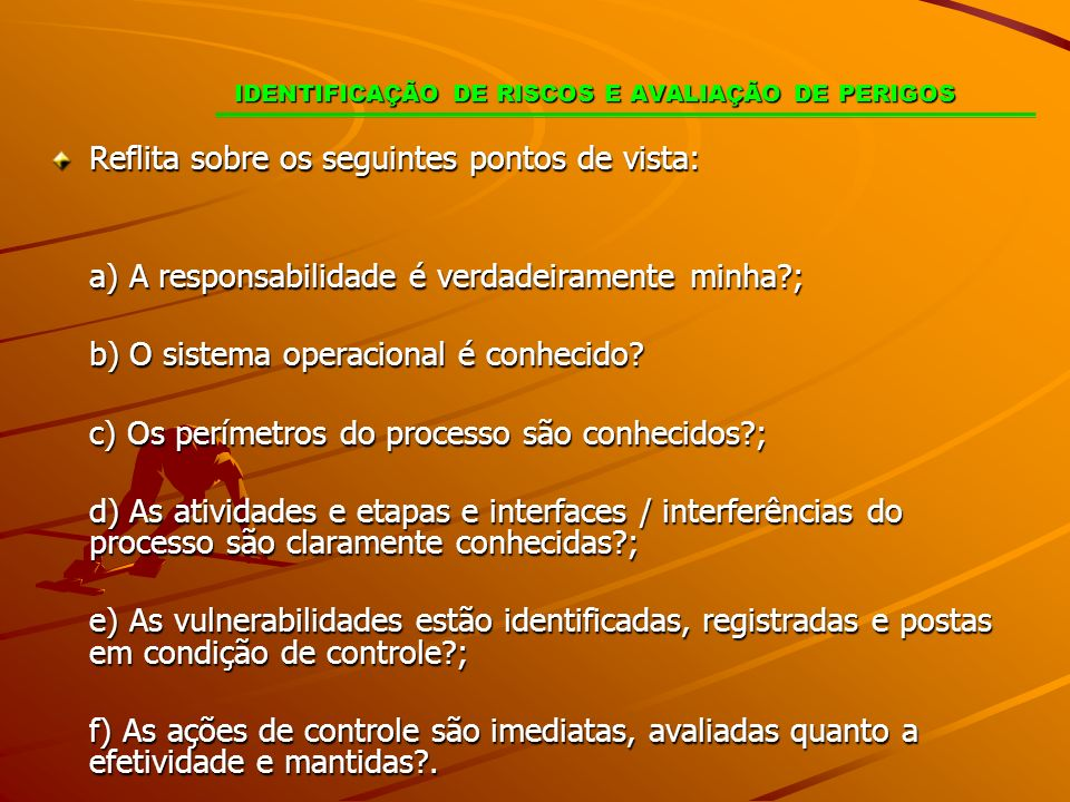 IDENTIFICAÇÃO DE RISCOS E AVALIAÇÃO DE PERIGOS
