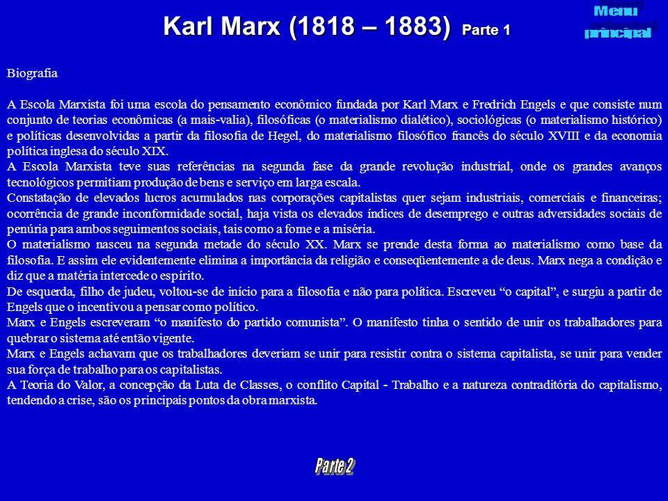 Karl Marx (1818 – 1883) Parte 1 Biografia