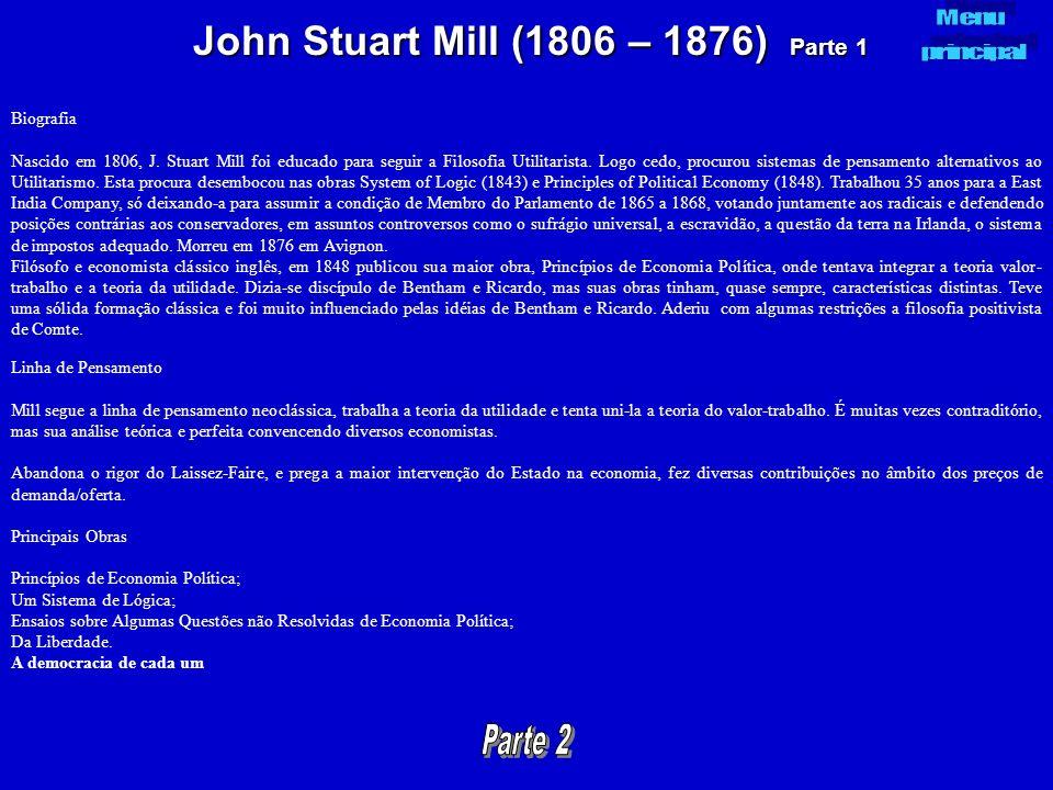 John Stuart Mill (1806 – 1876) Parte 1