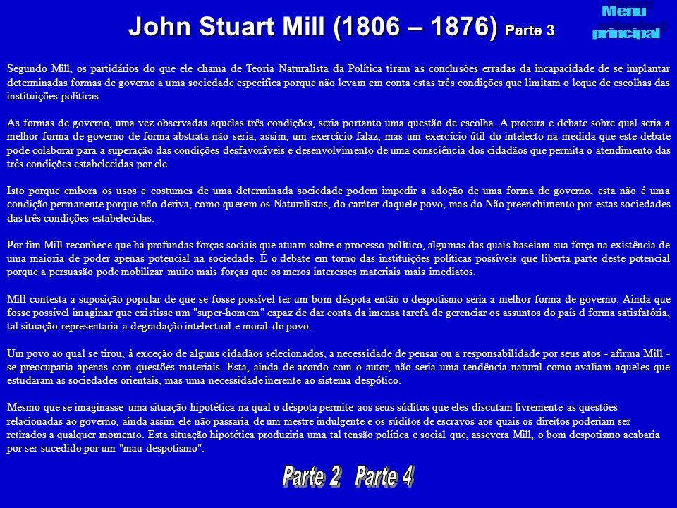 John Stuart Mill (1806 – 1876) Parte 3