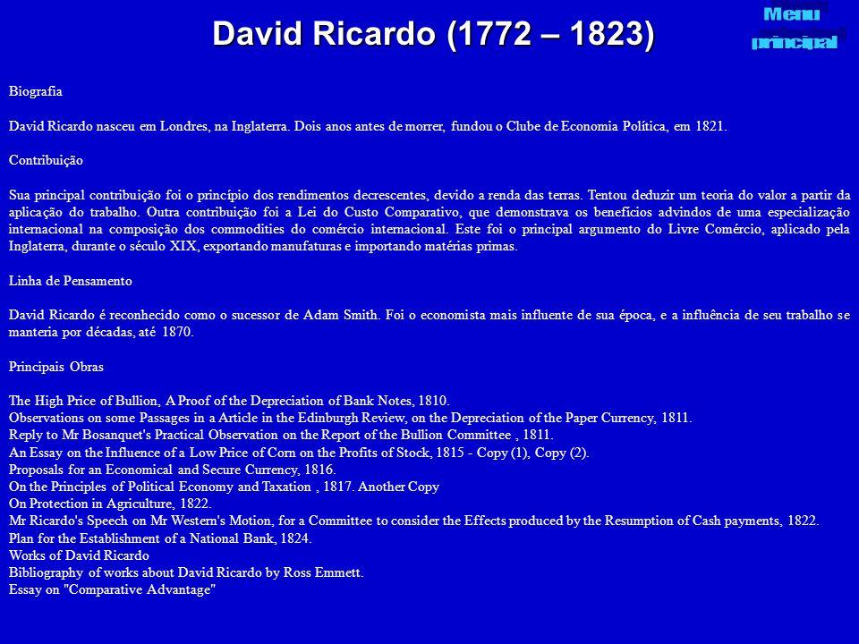 David Ricardo (1772 – 1823) Menu principal Biografia