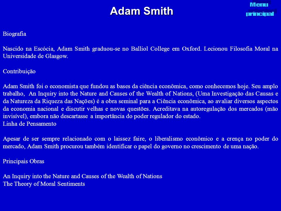 Adam Smith Menu. principal. Biografia.