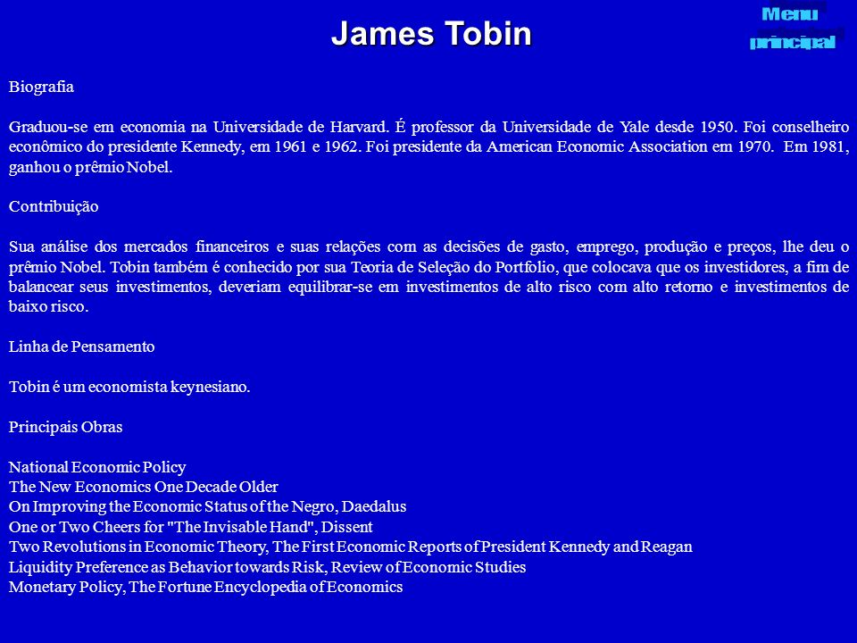 James Tobin Menu. principal. Biografia.